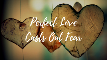 perfect-love-casts-out-fear